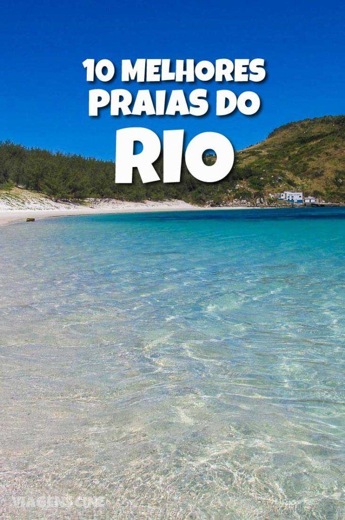 10 Melhores Praias do Rio de Janeiro: de Arraial do Cabo a Ilha Grande, passando pela cidade maravilha, conheça as melhores praias do Rio