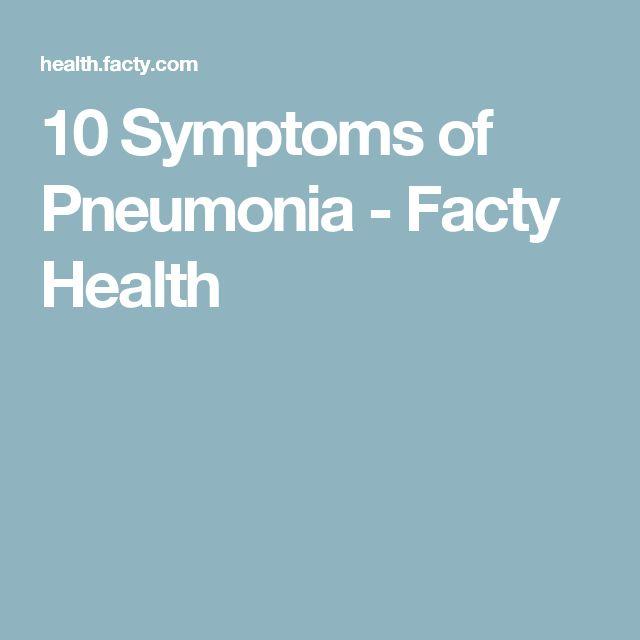 10 Symptoms of Pneumonia - Facty Health