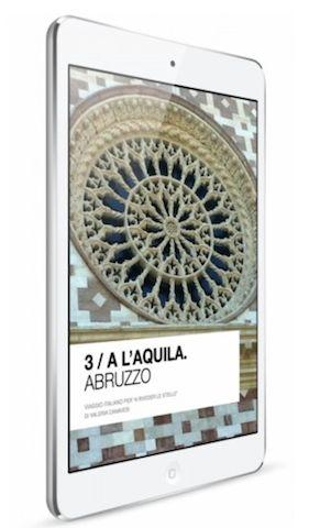 L'Aquila ebook. Viaggio multimediale in città e nei dintorni. www.ariles.it/laquila-2 In vendita su iTunes & iBookstore. Per iPad e Mac.