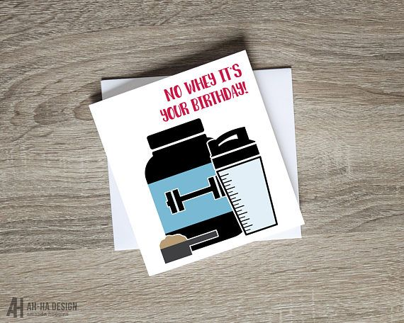 No Whey It S Your Birthday Card Fitness Birthday Card Etsy Birthday Cards Printed Cards It S Your Birthday