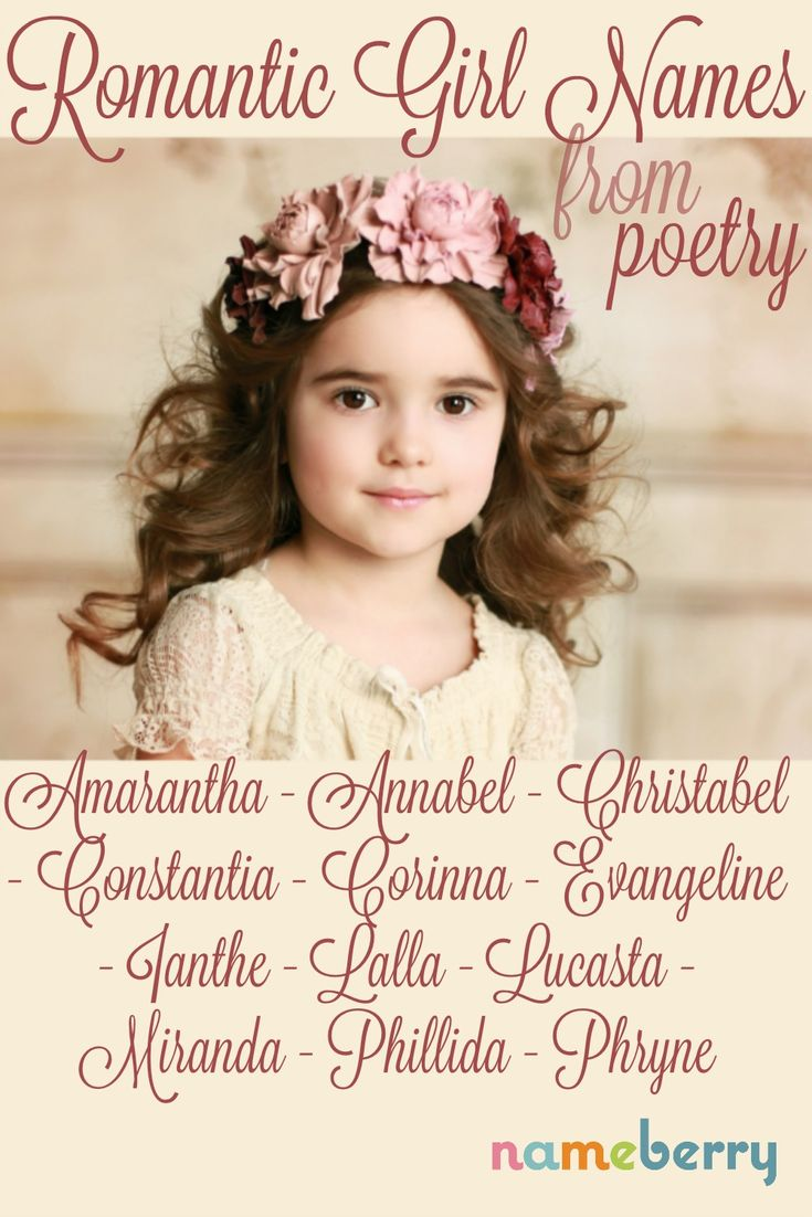Love romantic names for girls? Looking for literary baby names? These choices made famous by poems and poets could be perfect for your daughter!