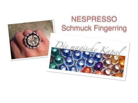 Kapsel Schmuck Anleitung - Fingerring - Die magische (Kaffee-) Kapsel - YouTube