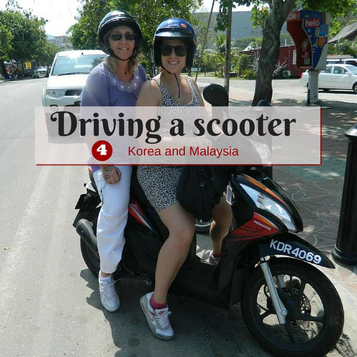 Bucket list highlights 2014: Ride a scooter in Malaysia