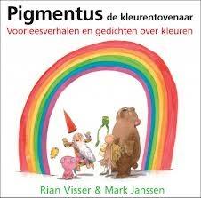 Thema kleuren  Pigmentus de kleurentovenaar  http://www.luisterrijk.nl/luisterboek/1090/pigmentus-de-kleurentovenaar