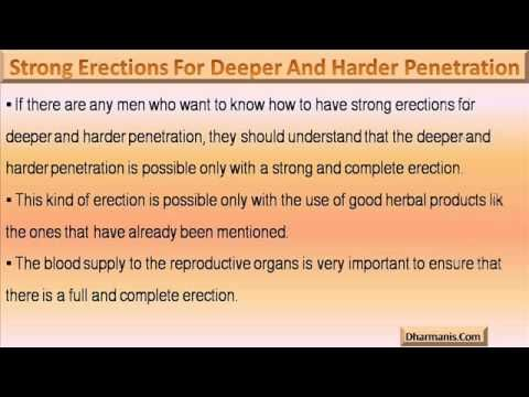 This video describes about how to have strong erections for deeper and harder penetration.