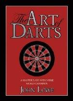 The Art of Darts  By John Lowe