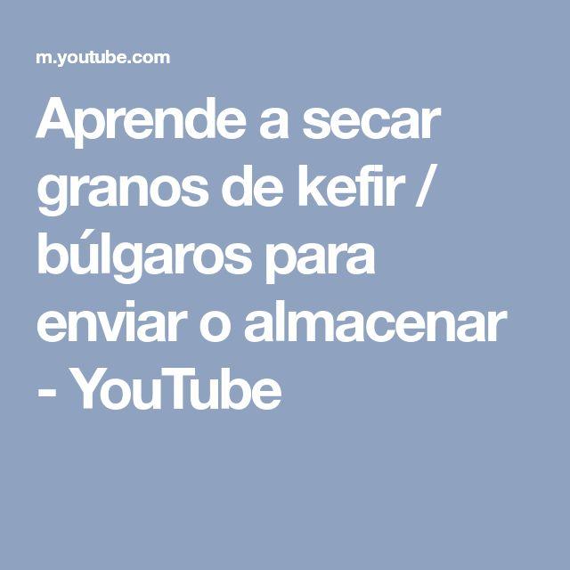 Aprende a secar granos de kefir / búlgaros para enviar o almacenar - YouTube