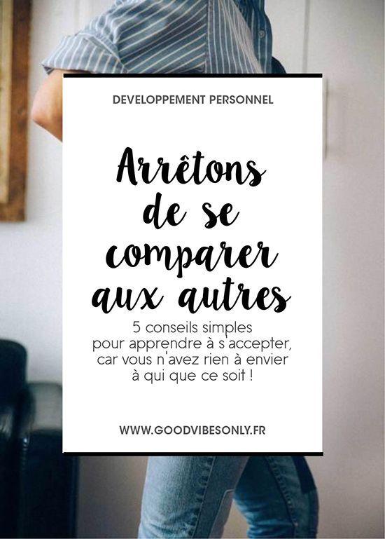 5 CONSEILS POUR ARRÊTER DE SE COMPARER AUX AUTRES. – Good Vibes Only