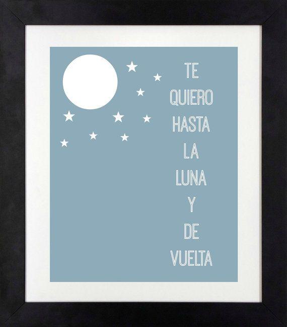 I Love You to the Moon and Back Print in Spanish // Te Quiero Hasta la Luna y de Vuelta // Spanish Nursery Print