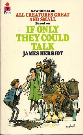 James Herriot: If Only They Could Talk