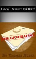 The Generalist - Taboo 1: Where's The Beef?, an ebook by Thomas Duder X at Smashwords