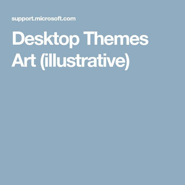 Desktop Themes Art (illustrative)
