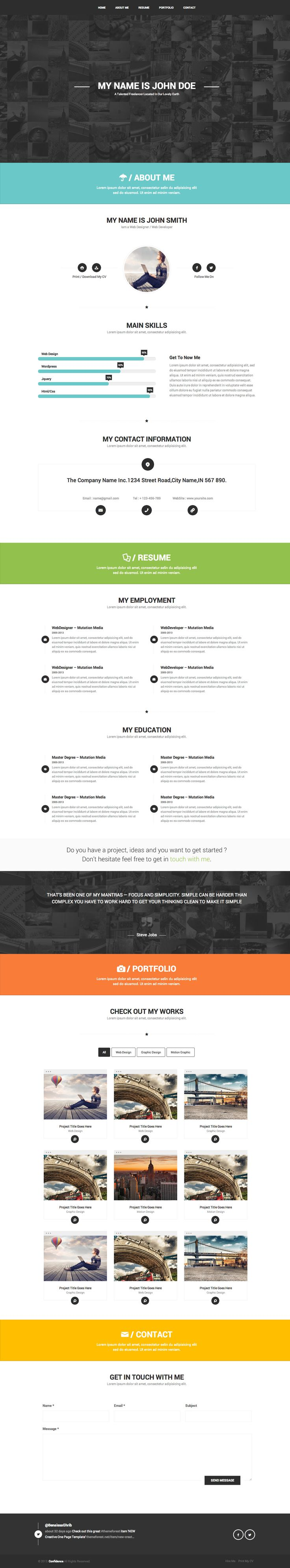 'Confidence' is a resume style HTML template perfect for anyone needing a professional online CV. There are skills, employment and education sections much like a traditional resume layout. There is also a bonus portfolio filter section to showcase your work. The site is a bit heavy on the amount of icons used but that can be removed if you feel the same way.