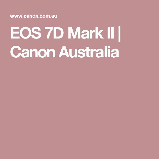 EOS 7D Mark II | Canon Australia  https://www.camerasdirect.com.au/digital-cameras/digital-slr-cameras/canon-dslr-cameras