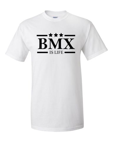 BMX is Life T Shirt printed on Gildan Ultra Cotton. White Tee's for them long riding HOT summer days! Go out in style and rep your sport. Cheap BMX Shirt.