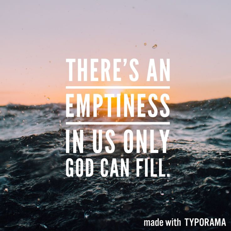 God can fill you