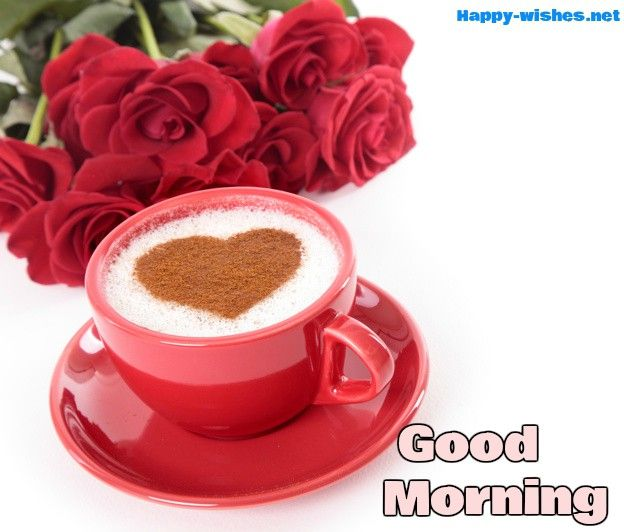 Good Morning Wishes With Rose Pictures With Red Cup Images Good Morning Coffee Good Morning Coffee Cup Good Morning Flowers Rose