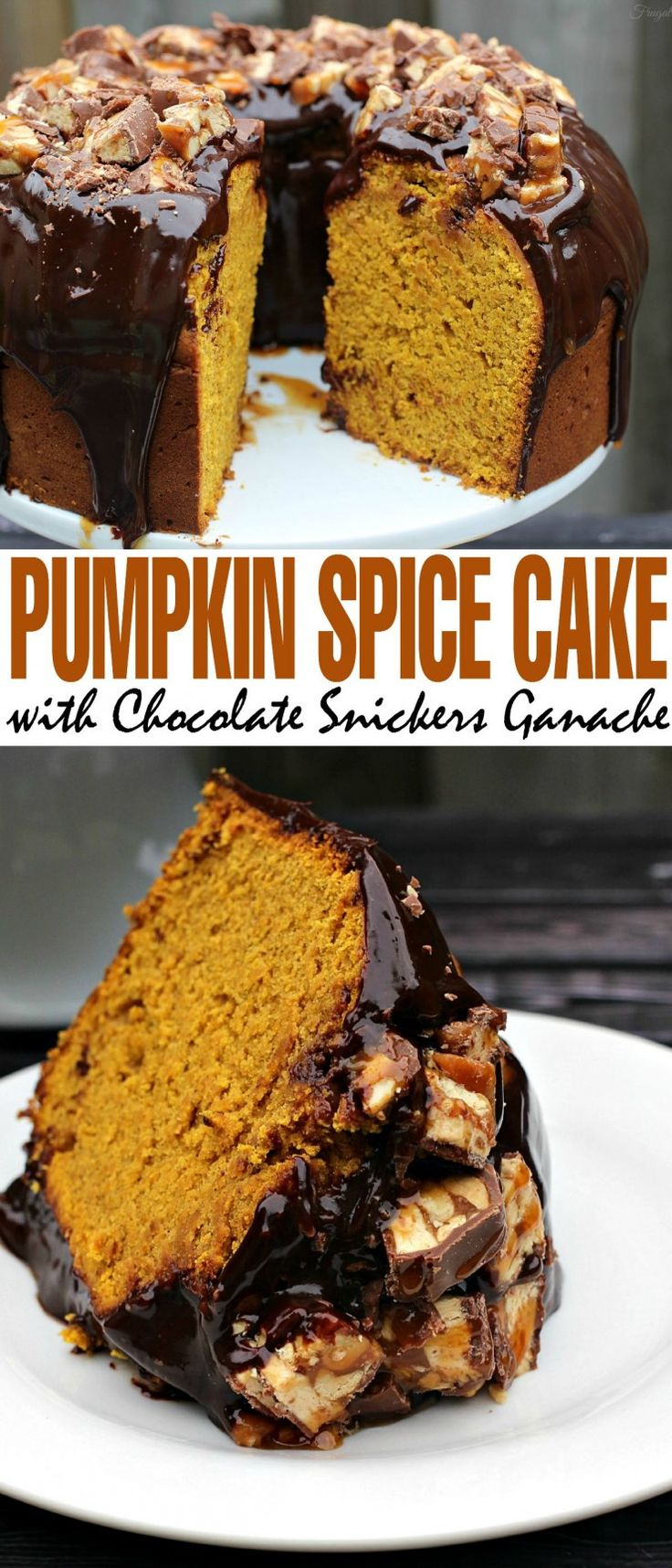 This Pumpkin Spice Cake with Chocolate Snickers Ganache is a decadent ...