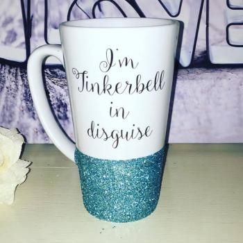 I'm Tinkerbell in disguise Glitter Latte Mug