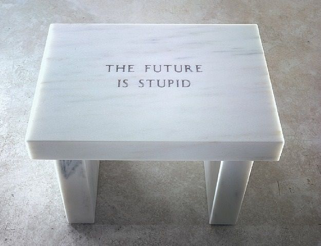Selection from Survival The Future is Stupid by Jenny Holzer on artnet