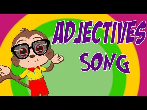 (48) ADJECTIVES SONG FOR CHILDREN | KIDS LEARN ENGLISH GRAMMAR AND VOCABULARY | SING WITH MONKEY MANU - YouTube