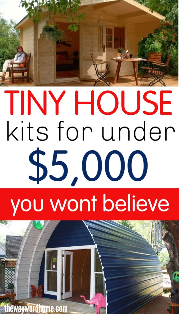 5 Incredible tiny house kits for under 5,000 in 2020