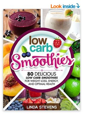 Low Carb Smoothies Recipe Book