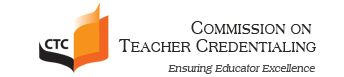 The California Commission on Teacher Credentialing (CTC) serves as the state board for the licensing and credentialing of public school teachers in the State of California.