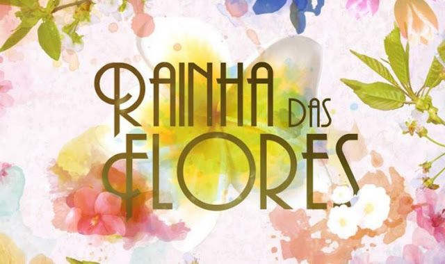 Novelicious: RAINHA DAS FLORES - EPISÓDIO 26 - 07-06-2016
