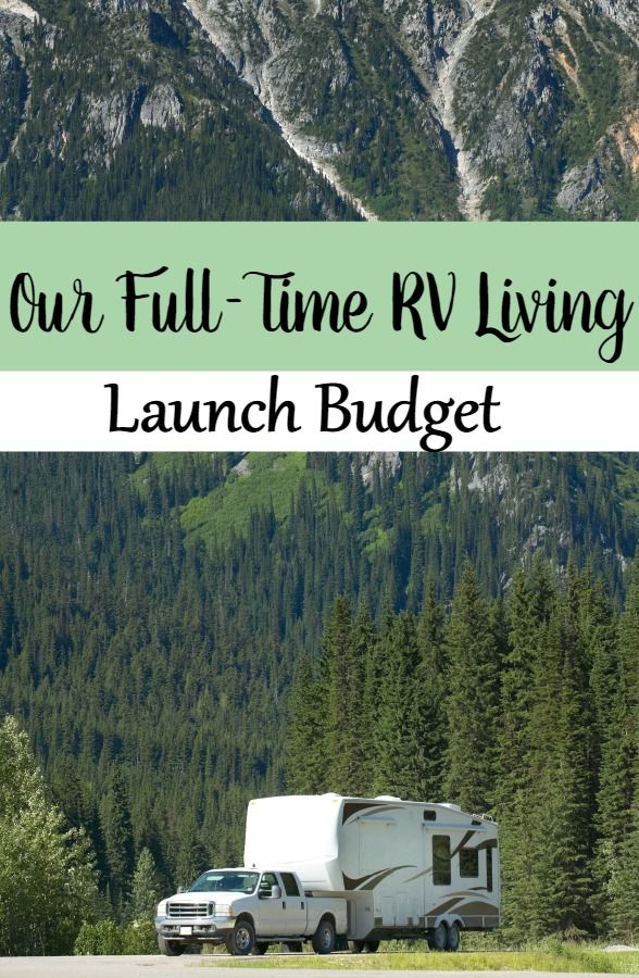 Thinking of making the leap to full-time RV living? We are and we're doing it debt free! Let me show you how to become a full-time traveler with our personal launch budget!