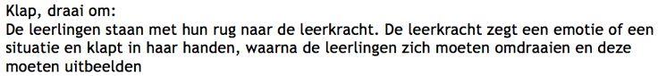 Dit kan gebruikt worden als bewegingstussendoortje na bijvoorbeeld een zware les wiskunde, taal,... Het kan ook als energizer worden gebruikt aan het begin van een les drama bijvoorbeeld. (Als sfeerschepping)  Bron: Selen, F. (z.d.) Toneelspelen!. Geraadpleegd op 1 mei 2017 van www.hethofderspelen.nl/Toneel/Lessen/Klap%20draai%20om.doc