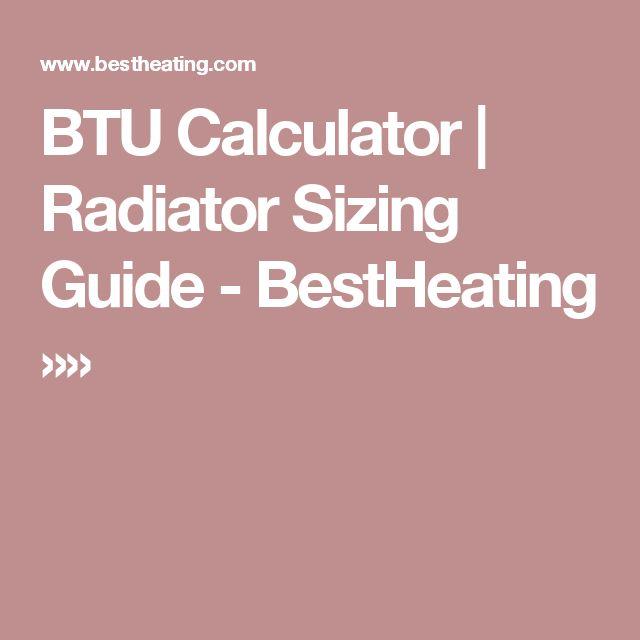 BTU Calculator | Radiator Sizing Guide - BestHeating »»