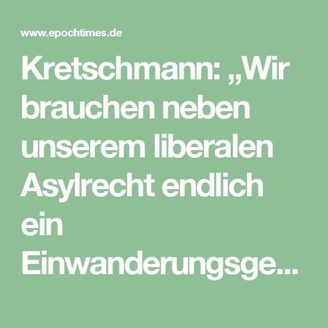 """Kretschmann: """"Wir brauchen neben unserem liberalen Asylrecht endlich ein Einwanderungsgesetz"""""""