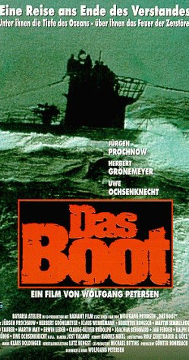 Directed by Wolfgang Petersen.  With Jürgen Prochnow, Herbert Grönemeyer, Klaus Wennemann, Hubertus Bengsch. The claustrophobic world of a WWII German U-boat; boredom, filth, and sheer terror.