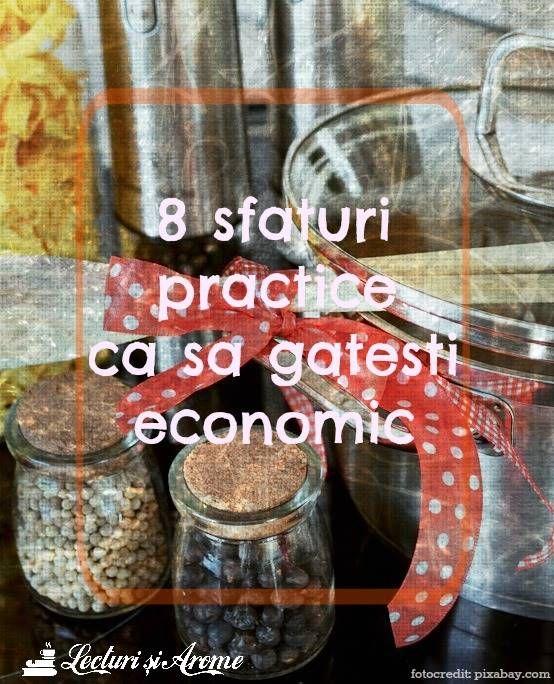 Cum sa gatesti economic. 8 sfaturi practice - Lecturi si Arome