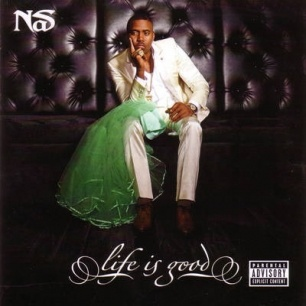 Nas, 'Life Is Good'