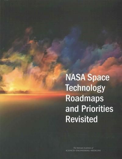 Nasa Space Technology Roadmaps and Priorities Revisited