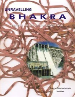 nice Was the Bhakra dam worth it?