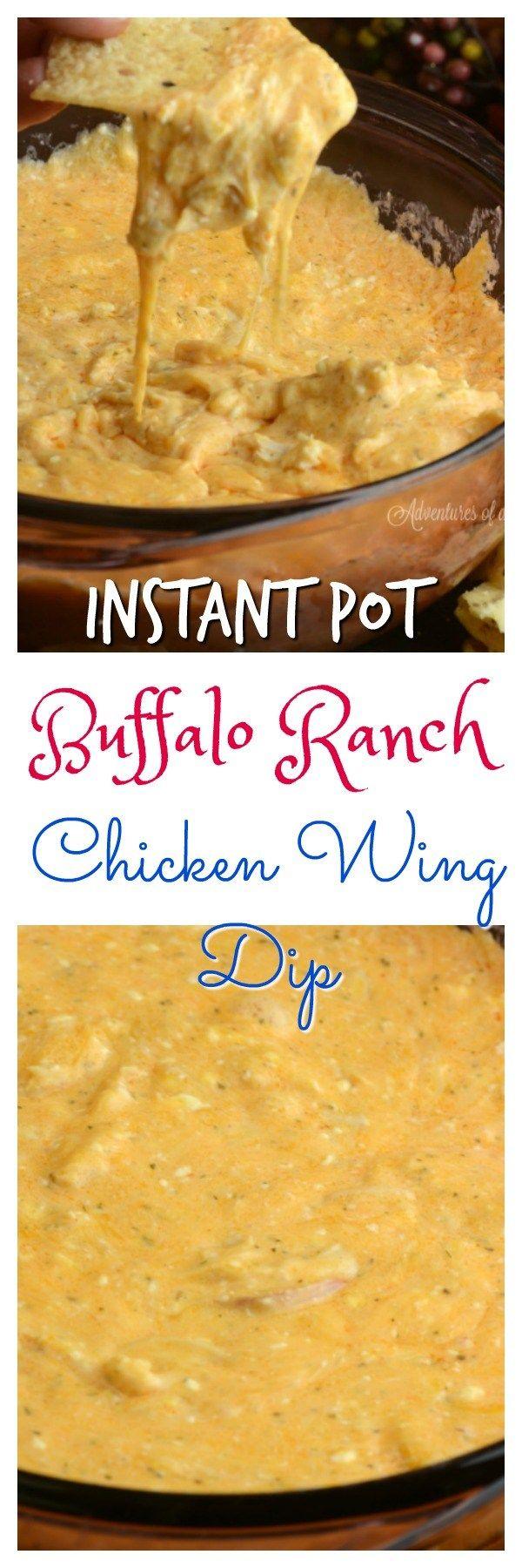 Instant Pot Buffalo Ranch Chicken Dip - Adventures of a Nurse