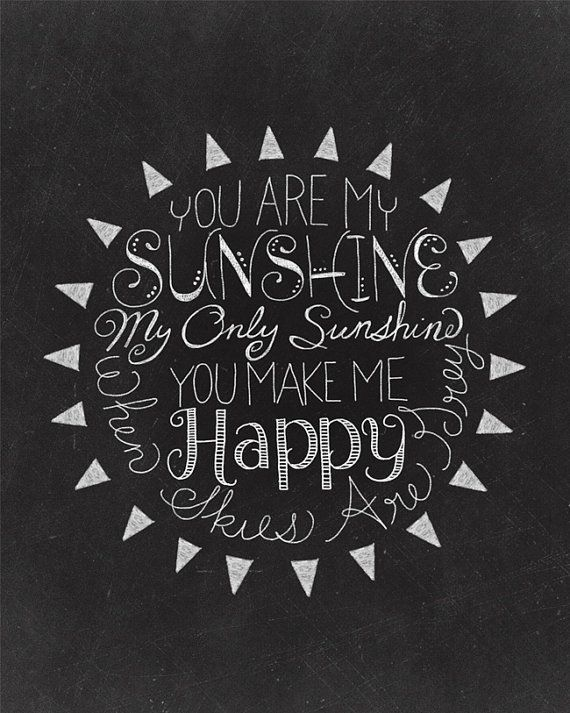 You Are My Sunshine - 8 x 10 Print - Hand Lettered Print- Chalk Art- Chalkboard Art - Digital Print on Etsy, $8.00