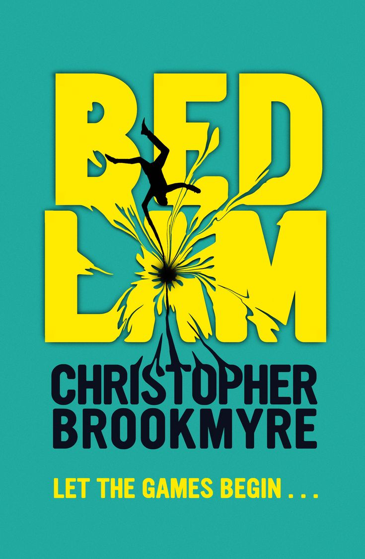 Bedlam - Christopher Brookmyre