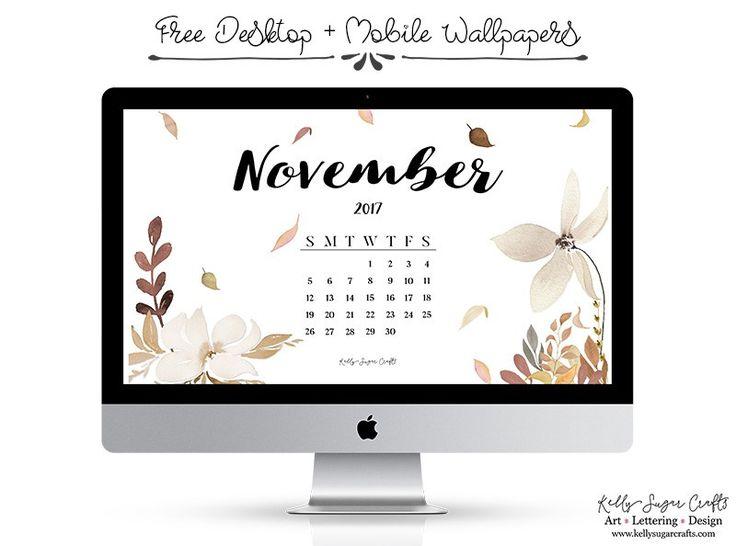 November 2017 Calendar Wallpaper by Kelly Sugar Crafts. #november2017 #calendar #wallpaper