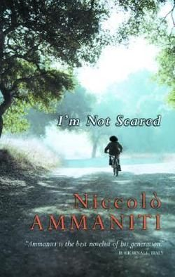 I'M NOT SCARED Secrets of an Italian village BookPage® Review by Thomas Grasso
