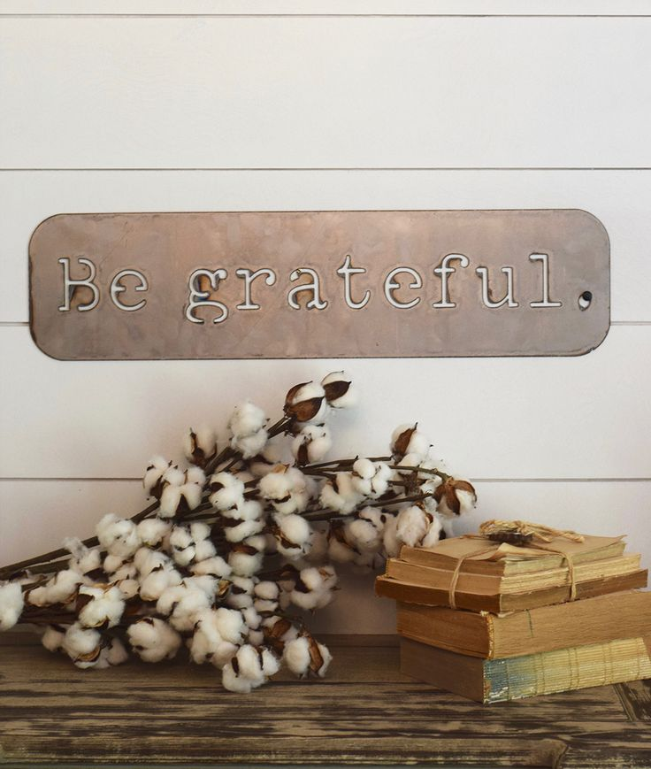 Be grateful metal street sign is a great reminder every day to see the beauty…