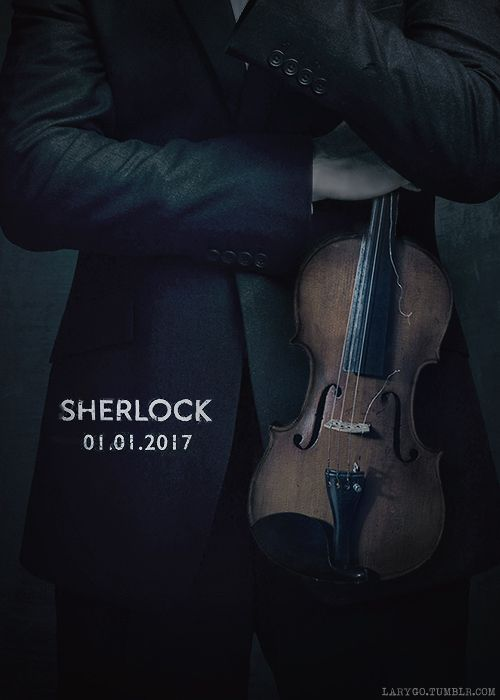 Sherlock S4   01.01.2017 ahhh so excited!! ///more like AAH! Two MOMTHS! Yay! It's Christmas!!!!! (Almost literally actually)