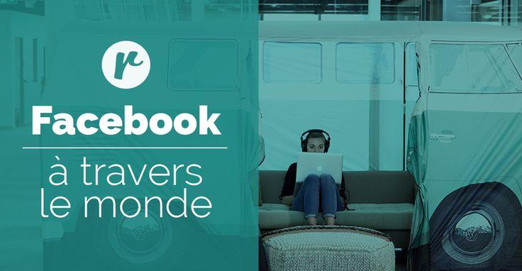 Facebook à travers le monde : des espaces de travail à faire rêver!