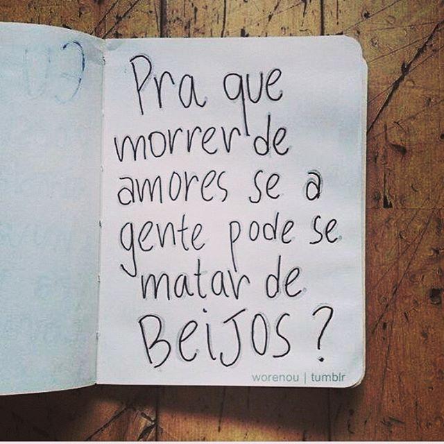 É isso Mundão!   #palavras #amor #beijo #frases #pensamentos #Brasil #SP #RioPreto