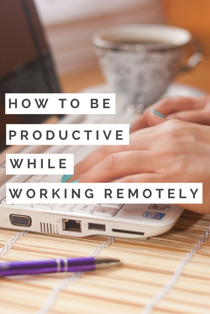 10 steps how to use stress to increase your productivity motivate - One Of The Hardest Things About Working Remotely Is Having The Self Discipline To Actually Work