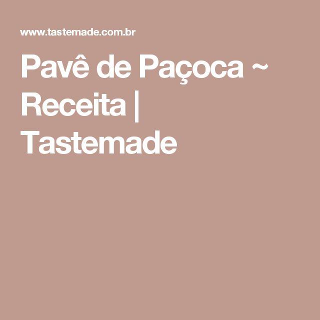 Pavê de Paçoca ~ Receita | Tastemade