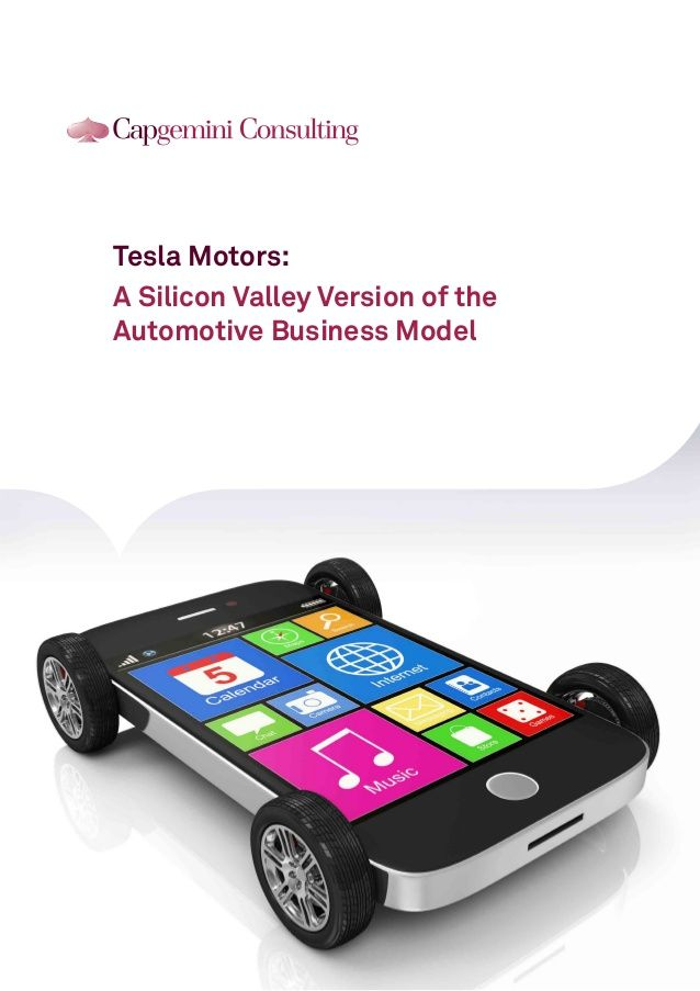 Tesla Motors: A Silicon Valley Version of the Automotive Business Model